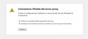 connessione rifiutata dal server proxy firefox